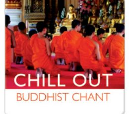 Cd chill out buddhist chant