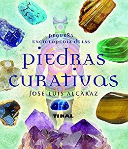 Pequeña enciclopedia de las piedras curativas